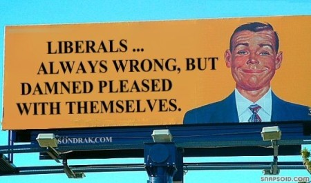 LiberalsAlwaysWrongButPleasedWithThemselves