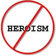 no-heroism
