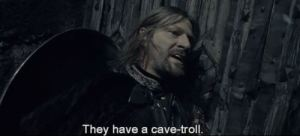 Boromir and cave troll