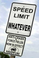 speed limit whatever