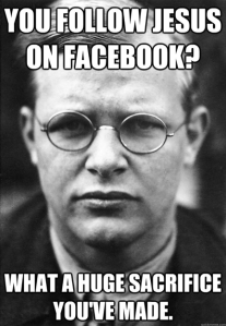 Bonhoeffer facebook meme