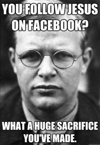 Bonhoeffer facebook meme