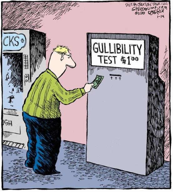 Image result for failing the gullibility test