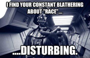 Darth - race is disturbing 9