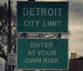 Detroit - do not enter